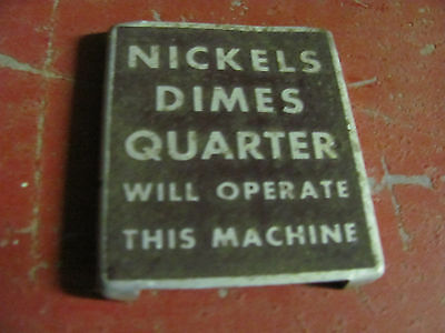 National nickels dimes quarter instruction tag plate-for old machines