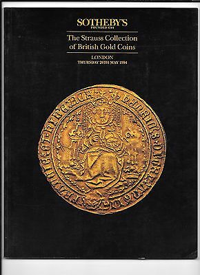 SOTHEBY's The Strauss Collection of BRITISH GOLD COINS - London, 1994 catalogue