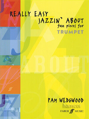 Really Easy Jazzin' About Fun Pieces for Trumpet Sheet Music Book Pam Wedgwood