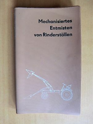 DDR Buch Mechanisiertes Entmisten Rinderställe z.B RS09 T157 Howard Rotaspreader