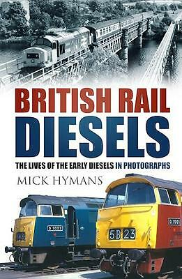 British Rail Diesels - lives of the early BR diesels