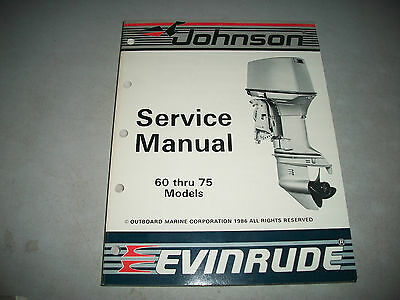 Official1987 Johnson  Evinrude 60-75 Outboard Service Shop Manual P/n # 507617