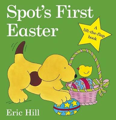 NEW Spot's First Easter By Eric Hill Board Book Free Shipping