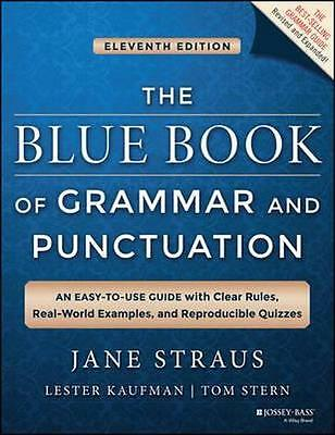 NEW The Blue Book of Grammar and Punctuation By Jane Straus Paperback