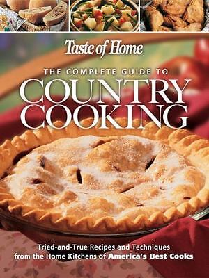 Taste of Home: The Complete Guide to Country Cooking-ExLibrary