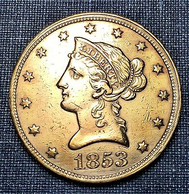 1853 $10 Gold Liberty  AU Details  **Early Date Gold**