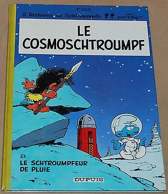 SCHTROUMPFS -6- / Le Cosmoschtroumpf / EO 1970 / TBE-