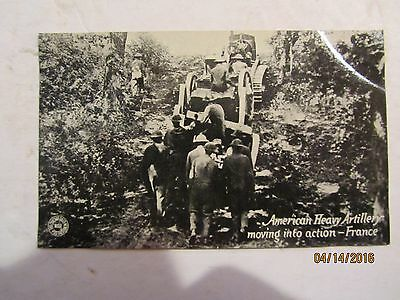 1917 WWI American Heavy Artillery Moving into Action France G Kavanaugh Postcard
