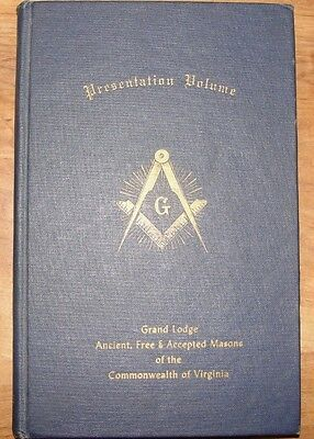 Presentation Volume Grand  Lodge Ancient, Free Masons Commonwealth of Virginia