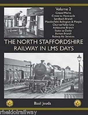The North Staffordshire Railway in LMS Days: Volume 2 Crewe Macclesfield Stoke