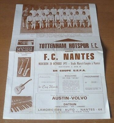Nantes v Tottenham H. (Winners), 1971/72 - UEFA Cup, 2nd Round *Rare* Programme.
