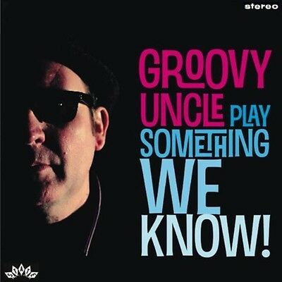 Groovy Uncle - Play Something We Know