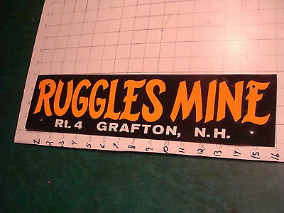 original small sign RUGGLES MINE grafton NH, wear as shown.