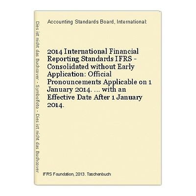 2014 International Financial Reporting Standards IFRS - Consolidated without Ear