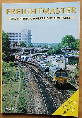 Freightmaster - National Railfreight Timetable book - NO 22  JULY TO SEPT 2001