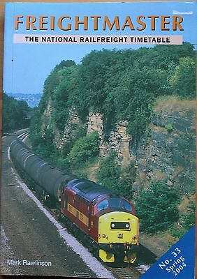 Freightmaster - National Railfreight Timetable book - NO 33 SPRING 2004