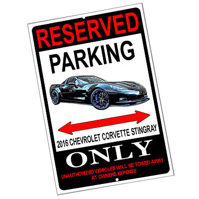 Reserved Parking 2016 Black Cheverolet Corvette Stingray Only 8x12 Metal Poster