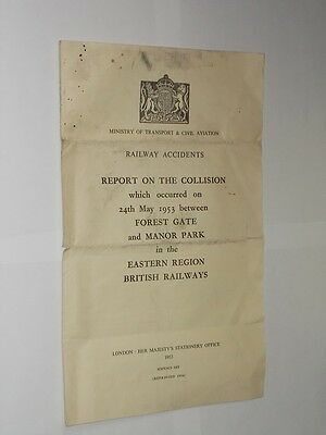 Accident Report BR Eastern Region. Between Forest Gate/Manor Park 24th May 1953.