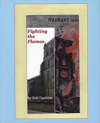 Fighting the Flames - Book created displaying ALL silk flames Postcards and now.