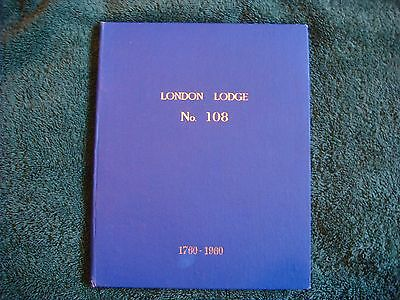 History of the London Lodge, No.108, 1760 - 1960