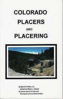Colorado Placers & Placering Mining Gold Geology book