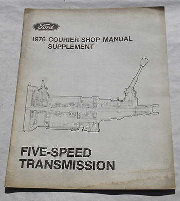 1976 Ford Courier Truck 5 Speed Transmission Shop Service Manual Supplement