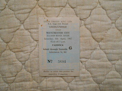 Leeds Utd V Man City Fa Cup 6Th Round Match Ticket In Paddock 1967