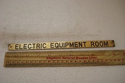 ELECTRIC EQUIPMENT ROOM - Vintage ship's BRASS Plate / Plaque / Sign (1082)