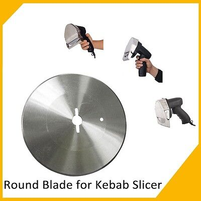 Round Blade For Electric Shawarma Cutter Slicer Knife Gyro Doner Kebab