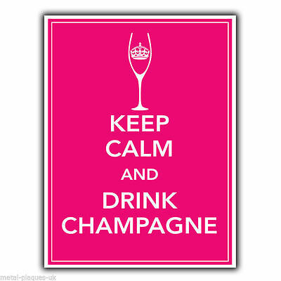 KEEP CALM AND DRINK CHAMPAGNE METAL SIGN WALL PLAQUE poster art print hanging