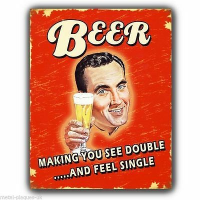 METAL SIGN WALL PLAQUE - BEER making you see double Retro funny print