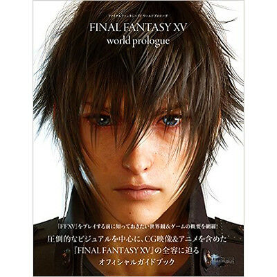 Final Fantasy XV World Prologue Official Guide Book Art Works