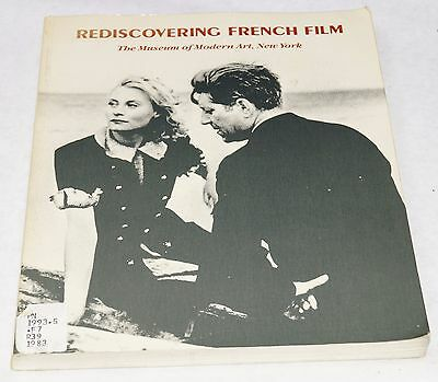 Rediscovering French Film The Museum Of Modern Art, New York Edited By Bandy