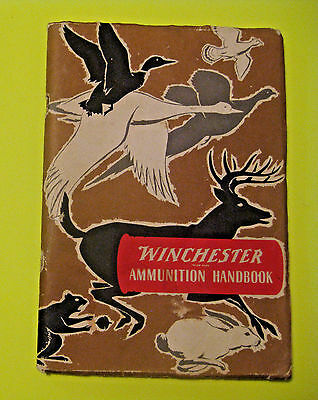 Vintage Winchester Ammunition Handbook Manual Book ~ Specs On Hunting Shooting