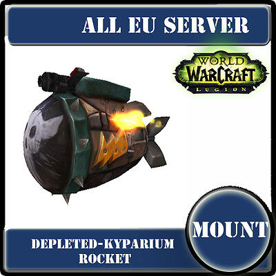 WoW Mount EU server-Depleted-Kyparium Rocket-Fusée au kyparium appauvri--