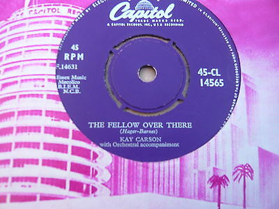 Kay Carson-The Fellow over There- CAPITOL 14565 in EX Condition.