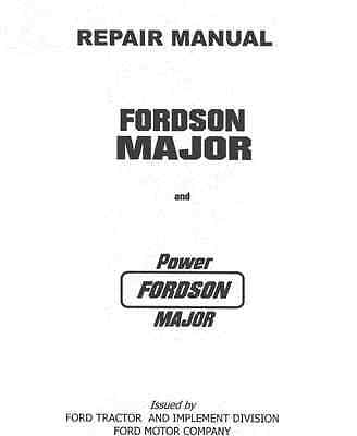Fordson Major, Power Major, Super Major Tractor Supplement Repair Manual (0004)