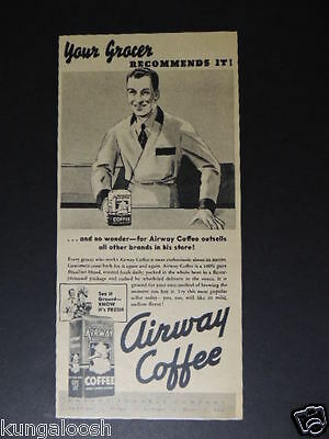 1936 Your Grocer Recommends It! Airway Coffee Small Photo Art Ad