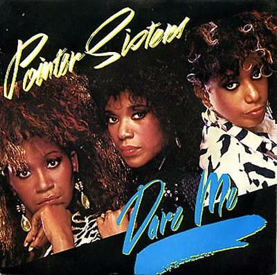 "Pointer Sisters Dare Me 7"" vinyl single record UK PB49957 RCA 1985"
