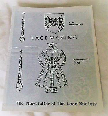 VINTAGE NOVEMBER 1980, 'LACEMAKING' THE NEWSLETTER of THE LACE SOCIETY, No. 69.