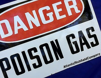 ARCO - Atlantic Richfield Company - DANGER POISON GAS - Vintage Porcelain sign