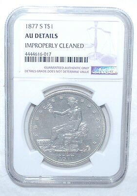 1877-S Trade Dollar - Ngc - Au Details - Improperly Cleaned - Silver