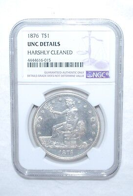 1876 Trade Dollar - Ngc -Unc Details - Harshly Cleaned - Silver