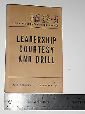 War Department Field Manual Leadership Courtesy and Drill