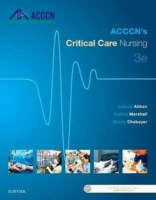 NEW ACCCN's Critical Care Nursing By Aitken Paperback Free Shipping