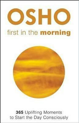NEW First in the Morning By Osho Paperback Free Shipping