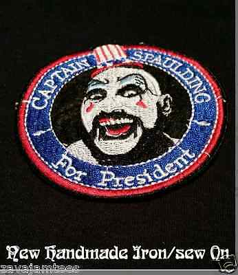 Captain Spaulding for President Patch Rob Zombie House 1000 horrors Don Hill