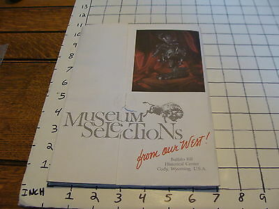 Vintage Early Paper: MUSEUM SELECTIONS buffalo bill center