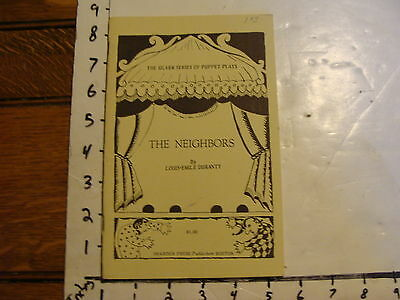 1966  Puppet Script: THE NEIGHBORS by LOUIS-EMILE DURANTY adpt. by LISL BEER