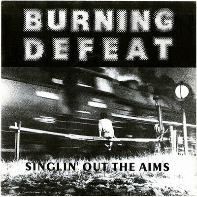 """Burning Defeat - Singlin' Out The Aims (7"""")"""